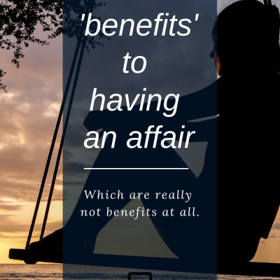 Benefits of having an affair