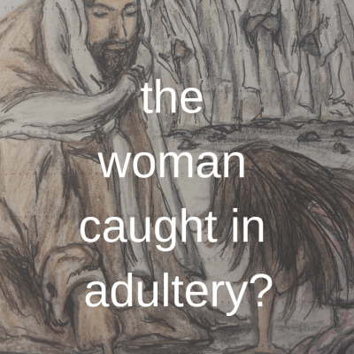 Woman caught in adultery