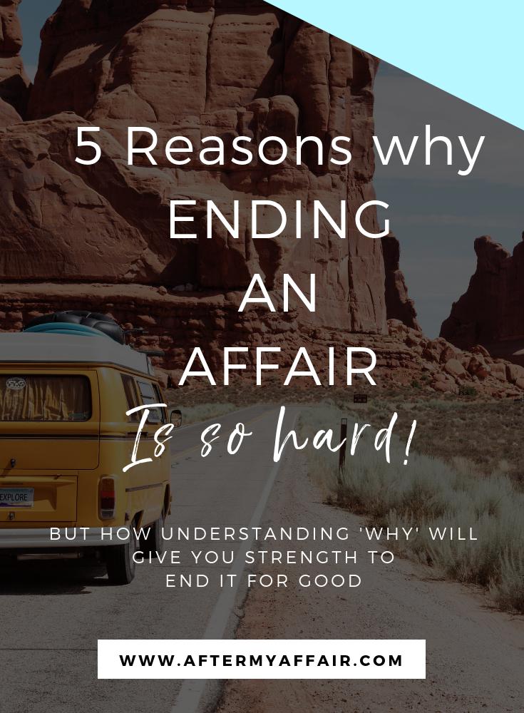 5 reasons why ending an affair is so hard
