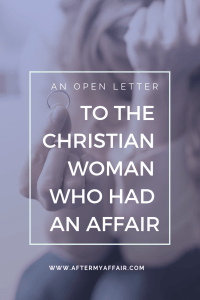 the christian woman who had an affair