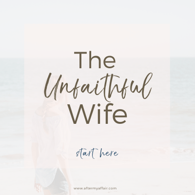 help for unfaithful wife