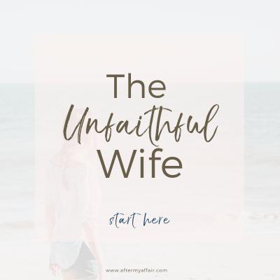help for unfaithful wife