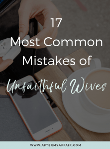 most common mistakes of unfaithful wives