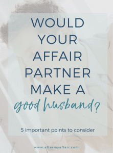 would affair partner make good husband
