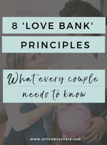 Love Bank principles