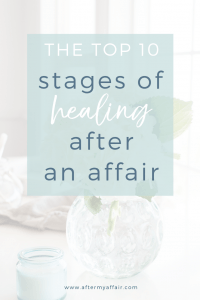 top stages of healing after an affair