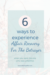 affair recovery for betrayer