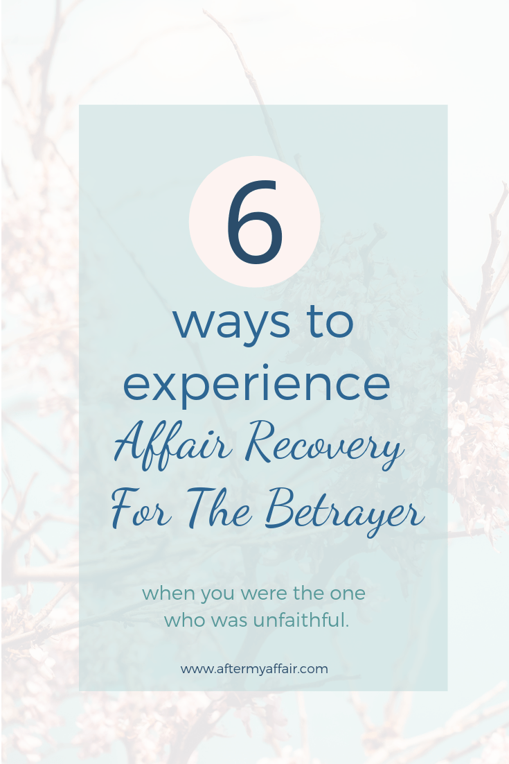 Affair Recovery For The Betrayer - After My Affair