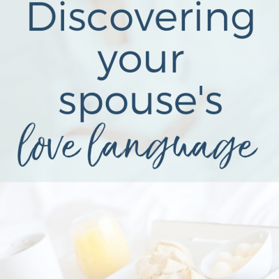 Discovering Your Spouse's Love Language