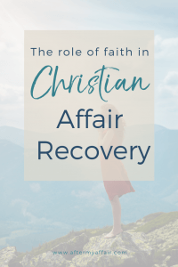 role of faith and christian affair recovery