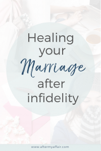 healing marriage after infidelity