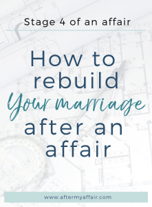 how to rebuild your marriage after affair