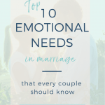 top 10 most important emotional needs in marriage