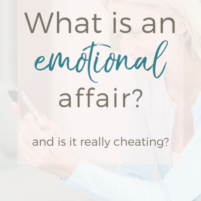 What Is An Emotional Affair? And Is It Really Cheating?