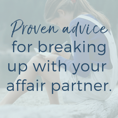 Proven Advice For Breaking Up With Affair Partner
