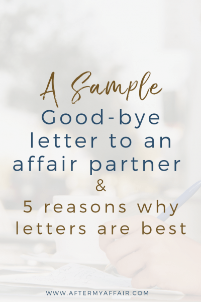 Sample Good-Bye Letter To Affair Partner