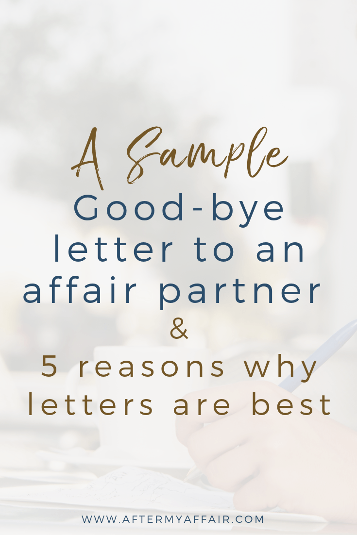 Sample Good-Bye Letter To Affair Partner - After My Affair