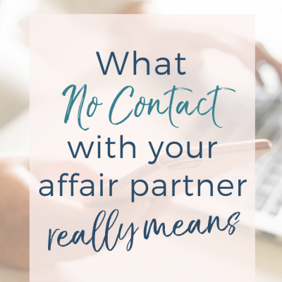 What No Contact With An Affair Partner Means