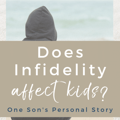How infidelity affects kids