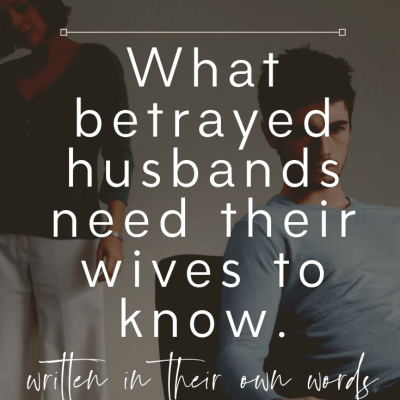 What Husbands Want Their Unfaithful Wives To Know