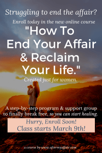 How to end your affair and reclaim your life.