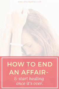 how to end your affair