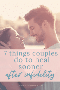 7 common characteristics of couples that heal sooner after an affair