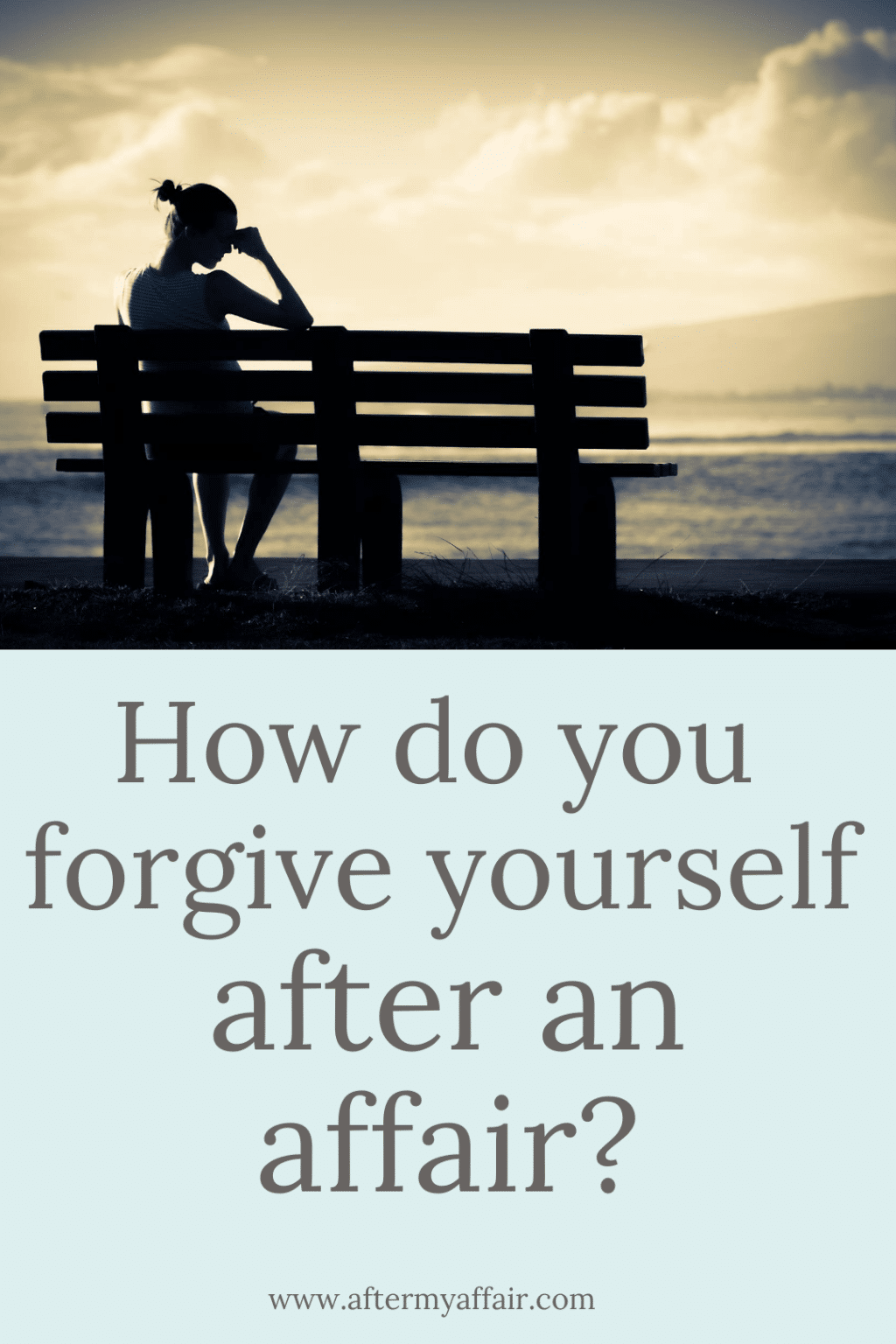 how to forgive yourself after infidelity