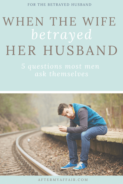 When The Wife Betrayed Her Husband