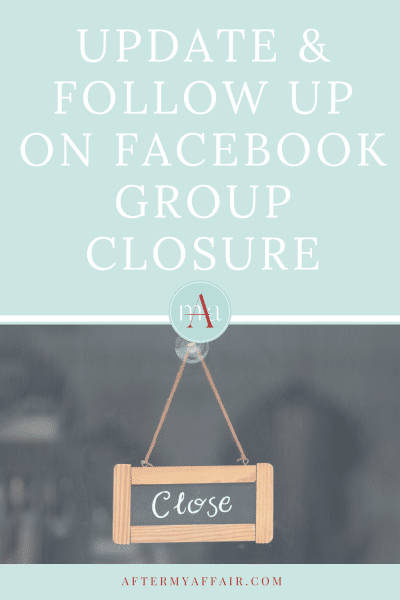 UPDATE and Follow up on Facebook group closure
